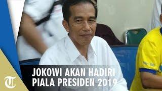 Jokowi akan Hadiri Final Piala Presiden 2019 di Stadion Kanjuruhan