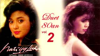 Lagu Kenangan 80an Duet Betharia Sonata Dan Ratih Purwasih Vol.2