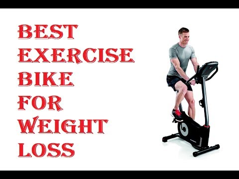 Best Exercise Bike For Weight Loss 2018