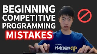 Starting Competitive Programming - Steps and Mistakes