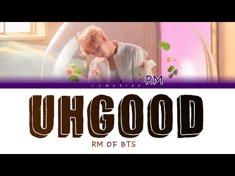 BTS RM (방탄소년단 알엠) - Uhgood (어긋) [Color Coded Lyrics/Han/Rom/Eng]