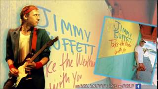 JIMMY BUFFETT feat MARK KNOPFLER - Whoop de Doo - Take the Weather with You