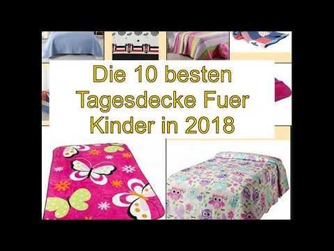 Die 10 besten Tagesdecke Fuer Kinder in 2018