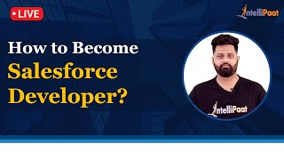How to Become Salesforce Developer | Salesforce For Beginners