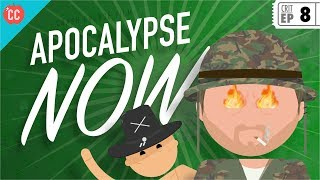Apocalypse Now: Crash Course Film Criticism