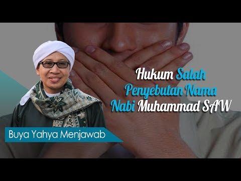 Hukum Salah Penyebutan Nama Nabi Muhammad SAW - Buya Yahya Menjawab