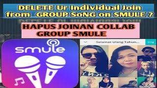 Tutorial deleted your layer on group Collabs (smule) -English Subtitles