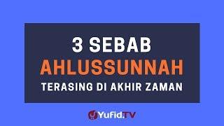 3 Sebab Ahlussunnah Terasing di Akhir Zaman– Poster Dakwah Yufid TV