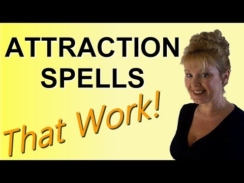 Attraction Spells that work with the Law of Attraction