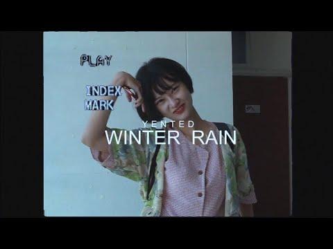 "Lyrics""Winter Rain"" by Yented | ดึงดูดใจ Deungdutjai"