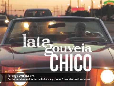 Chico - Lata Gouveia