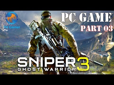 Sniper: Ghost Warrior 3 - PC games - part 3  - [ infiltrate the 23 society lab ] - TH Gamer