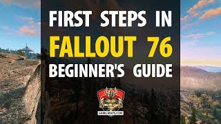 Beginner's Guide to Fallout 76 - First Steps