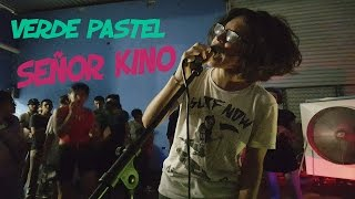 Señor Kino   Verde Pastel   Live From Sonora City