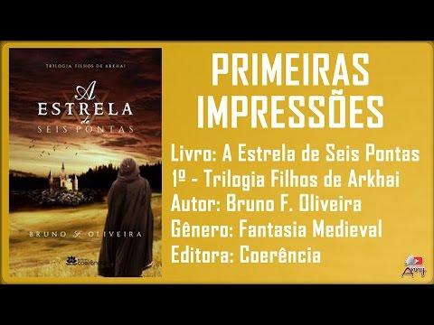 A Estrela de Seis Pontas #1 Trilogia Filhos de Arkhai / Editora Coerência