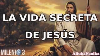 Milenio 3   La Vida Secreta De Jesús  (Especial)