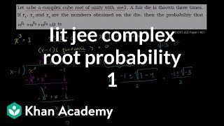 IIT JEE Complex Root Probability (part 1)