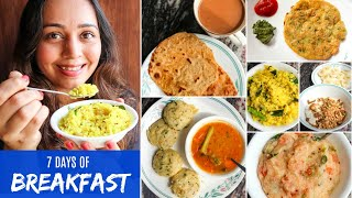 7 HEALTHY INDIAN BREAKFAST Recipes for 1 Week | Everyday Breakfast Routine