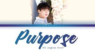 BTS Jungkook   Purpose (Cover) (방탄소년단   Purpose) [Color Coded LyricsEng가사]