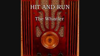Hit And Run ~ The Whistler (1943)