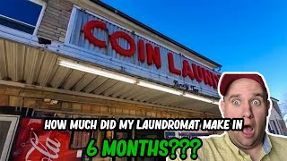 Collecting money from the laundromat I bought 6 months ago