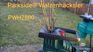 Parkside® Walzenhäcksler PWH2800