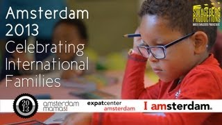 Amsterdam 2013: Celebrating International Families