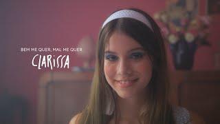 Clarissa - Bem Me Quer, Mal Me Quer