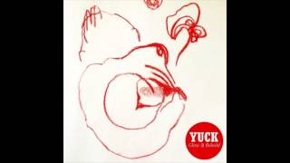 Yuck - Lose My Breath (Glow & Behold)
