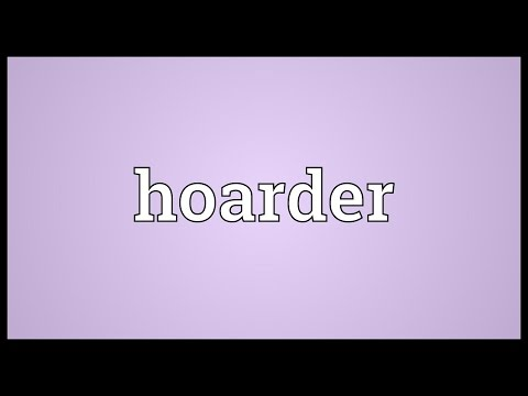 Hoarder Meaning