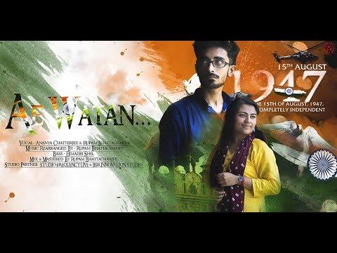 Ae Watan ( Cover ) | Rupam & Ananya  | Raazi | Arijit Singh | Sunidhi Chauhan