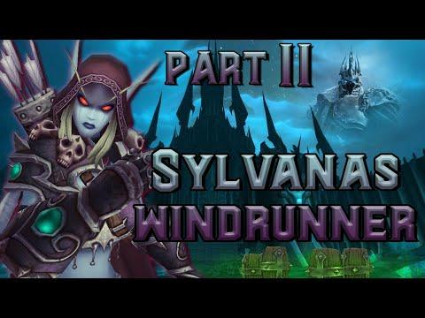 The Story of Sylvanas Windrunner - Part 2