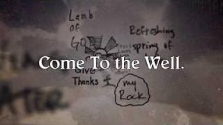 Casting Crowns - The Well (w/ Lyrics)