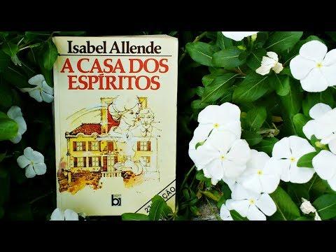 A Casa dos Espíritos - Isabel Allende | Pensar ao Ler