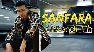 Sanfara   Ch3andi Fih | شعندي فيه (Clip Officiel)
