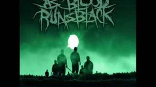 As Blood Runs Black - Legends Never Die