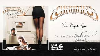 Chromeo - The Right Type