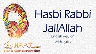 Hasbi Rabbi JallAllah (English Version) | Lyrics - YouTube