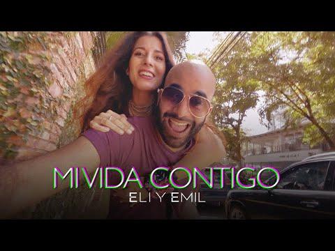 Eli & Emil: Amo mi vida contigo