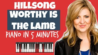 Worthy Is The Lamb   Darlene Zschech   Easy-to-Play Piano   Smart Chords   Learn Piano in 5min (HD)
