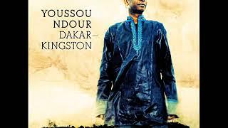 Youssou'n Dour - Dakar/Kingston (Full ALBUM) (Reggae Senegal) (Octobre Refix 2017)