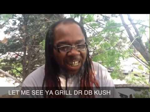 DR DB KUSH ALL UP INDA FACE