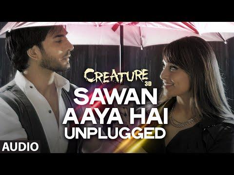 Sawan Aaya Hai - Unplugged