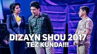 DIZAYN SHOU 2017 (TREYLER) | ДИЗАЙН ШОУ 2017 (ТРЕЙЛЕР)