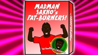 SAKHO's FAT BURNERS!!! OUT NOW! (Mamadou Sakho fails drug test! Parody)