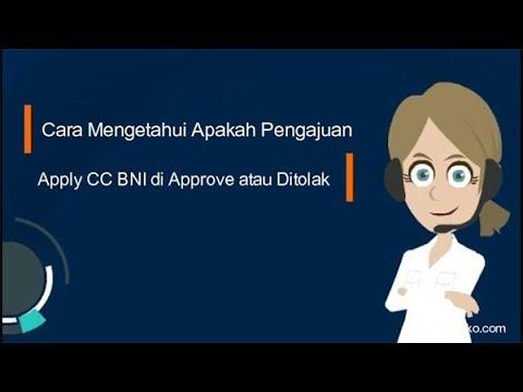 Cara Mengetahui Apakah Pengajuan Apply CC BNI di Approve atau Ditolak