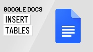 Google Docs: Inserting Tables