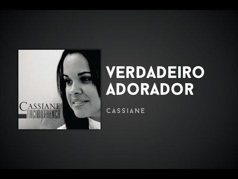 Baixar Música – Verdadeiro Adorador – Cassiane – Mp3
