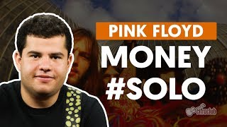 MONEY - Pink Floyd (How to Play - Guitar Solo Lesson)