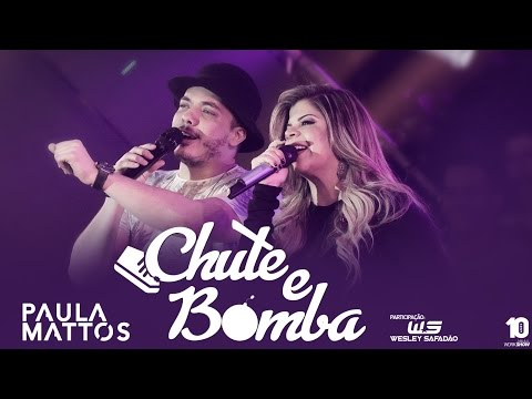 Música Chute e Bomba (part. Wesley Safadão)